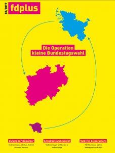 Titelbild fdpplus 01/2017 - Das Mitgliedermagazin der FDP.