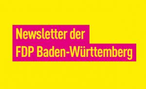 Newsletter der FDP Baden-Württemberg